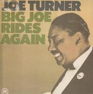 Joe Turner - Big Joe Rides Again