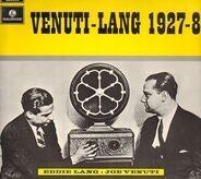 Joe Venuti & Eddie Lang - Venuti - Lang 1927-8