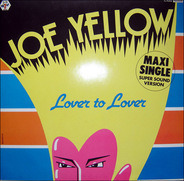 Joe Yellow - Lover To Lover (For Sale)