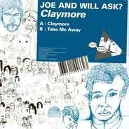 Joe And Will Ask? - Claymore