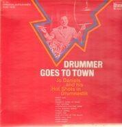 Joe Daniels And His Hot Shots In Drumnasticks - Drummer Goes To Town