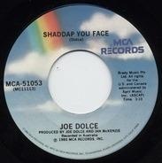 Joe Dolce - Shaddap You Face