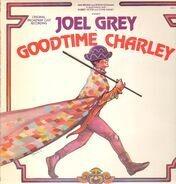 Joel Grey - Goodtime Charley