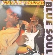 Joe Louis Walker - Blue Soul