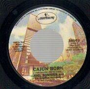 Joel Sonnier - Cajun Born / It Don't Hurt Me Half As Bad