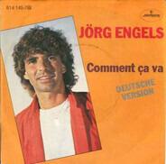 Jörg Engels - Comment Ca Va (Deutsche Version)