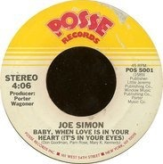 Joe Simon - Baby, When Love Is In Your Heart (It's In Your Eyes) / Are We Breaking Up