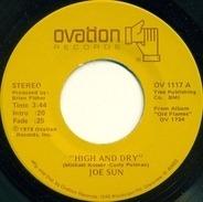 Joe Sun - High And Dry / Midnight Train Of Memories