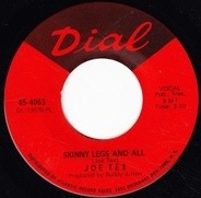 Joe Tex - Skinny Legs And All