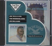 Joe Williams - The Overwhelming Joe Williams