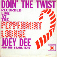 Joey Dee & The Starliters - Doin' the Twist at the Peppermint Lounge