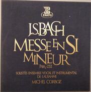 Johann Sebastian Bach - Solistes de l'Ensemble Vocal de Lausanne , Ensemble Vocal De Lausanne Et En - J.S. Bach - Messe En Si Mineur, BWV 232