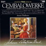 Johann Sebastian Bach , Armin Thalheim - Cembalowerke