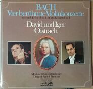 Bach - Vier Berühmte Violinkonzerte: In A-moll - E-dur - D-moll - Doppelkonzert D-moll