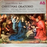 Johann Sebastian Bach/ Gunthild Weber , S. Wagner , H. Krebs , H. Rehfuss , Berliner Philharmoniker - Weihnachts-Oratorium
