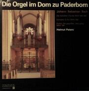 Bach / Guilmant / Greene / Dandrieu / Helmut Peters  a.o. - Die Orgel Im Dom Zu Paderborn