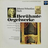 Bach - Berühmte Orgelwerke