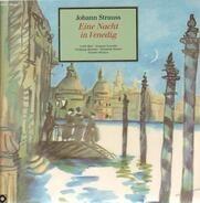 Johann Strauss - Eine Nacht in Venedig