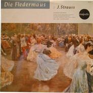 Johann Strauss Jr. - Die Fledermaus