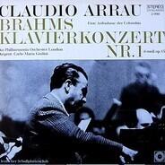 Brahms - Arrau , Philharmonia Orchestra , Giulini - Konzert Für Klavier Und Orchester Nr. 1 D-moll Op. 15