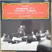 Johannes Brahms - Symphonie-Orchester Des Bayerischen Rundfunks , Carl Schuricht - Symphonie N° 4 - Ouverture Tragique
