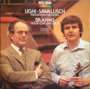 Johannes Brahms - Uto Ughi ~ Wolfgang Sawallisch , Philharmonia Orchestra - Brahms – Violin Concerto Op. 77