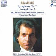 Johannes Brahms , Belgian Radio And Television Philharmonic Orchestra , Alexander Rahbari - Symphony no. 2