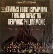 Johannes Brahms , Leonard Bernstein , The New York Philharmonic Orchestra - Brahms Fourth Symphony