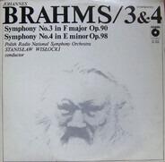 Johannes Brahms , Polish National Radio Symphony Orchestra , Stanislaw Wislocki - Symphonies 3 & 4