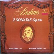 Johannes Brahms , Stefan Kamasa , Władysław Szpilman - 2 Sonatas Op. 120