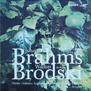 Johannes Brahms , Vadim Brodski , Wielka Orkiestra Symfoniczna Radia I Telewizji Dyrygent Antoni Wit - Koncert Skrzypcowy D-dur Op. 77