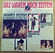 Johannes Heesters - Das waren noch Zeiten