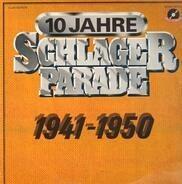 Johannes Heesters, Zarah Leander, Horst Winter, a.o. - 10 Jahre Schlagerparade 1941-1950