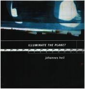 Johannes Heil - Illuminate the Planet