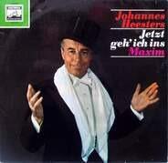 Johannes Heesters - Jetzt Geh' Ich Ins Maxim