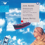 John Adams - Harmonielehre · The Chairman Dances · Tromba Lontana · Short Ride In A Fast Machine