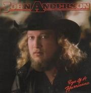 John Anderson - Eye Of A Hurricane