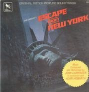 John Carpenter In Association With Alan Howarth - Escape From New York (Original Motion Picture Soundtrack)