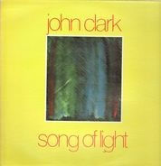 John Clark - Song of Light