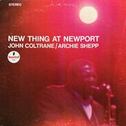 John Coltrane / Archie Shepp - New Thing at Newport