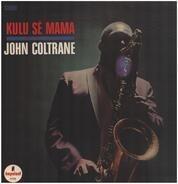 John Coltrane - Kulu Sé Mama