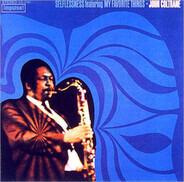 John Coltrane - Selflessness Featuring My Favorite Things