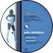 John Dahlbäck - Wait for Love