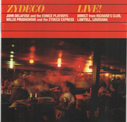 John Delafose & The Eunice Playboys , Willis Prudhomme And Zydeco Express - Zydeco Live!