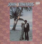 John Edwards - Life love and living