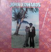 John Edwards - Life, Love And Living