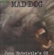 John Entwistle's Ox - Mad Dog