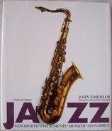 John Fordham - Jazz. Geschichte, Instrumente, Musiker, Aufnahmen