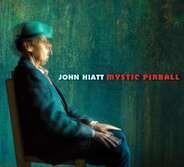 John Hiatt - Mystic Pinball