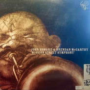 John Howard & B. McCarthy - Mission Street Symphony